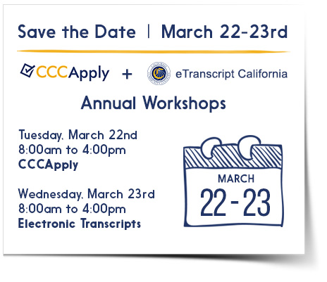 CCCApply and eTranscript California Annual Workshops, March 22-23, 2016