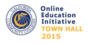 CCC Online Education Initiative Town Hall 2015