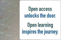 Open access unlocks the door. Open learning inspires the journey.